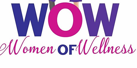 Teaching to Change Lives, Inc presents WOW (Women of Wellness) 2021  tickets