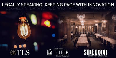 Legally Speaking: Keeping Pace with Innovation