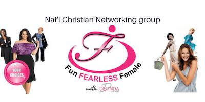NEW! FUN FEARLESS FEMALE - 2 Choices-1st Fri. Summerlin & 4th Mon.Henderson