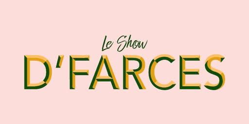 Le Show D'farces