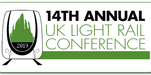 UK Light Rail Conference 2019 - 23&24 July