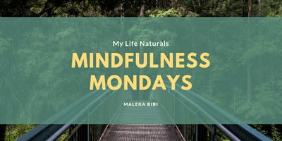 MINDFULNESS MONDAYS (NPD)