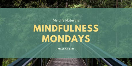 MINDFULNESS MONDAYS (NPD) tickets