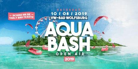 AQUA BASH OPEN AIR 2019  Tickets