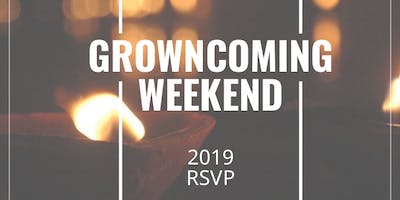 Growncoming Weekend 2019 Preregistration