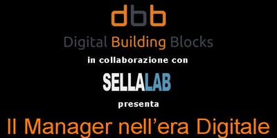Il Manager nell'era Digitale - La metodologia Digital Building Blocks