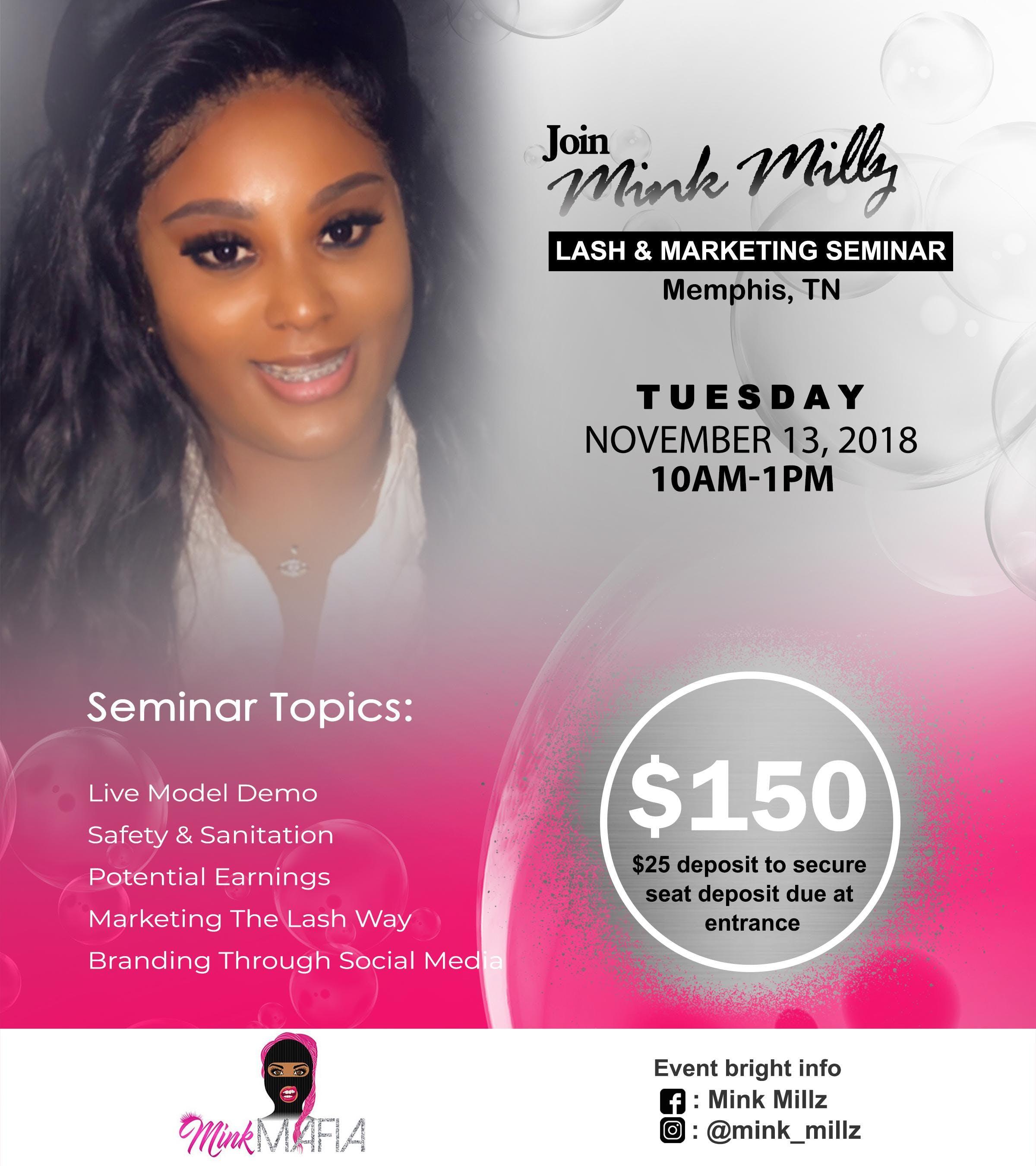 Mink Millz Lash & Marketing Seminar