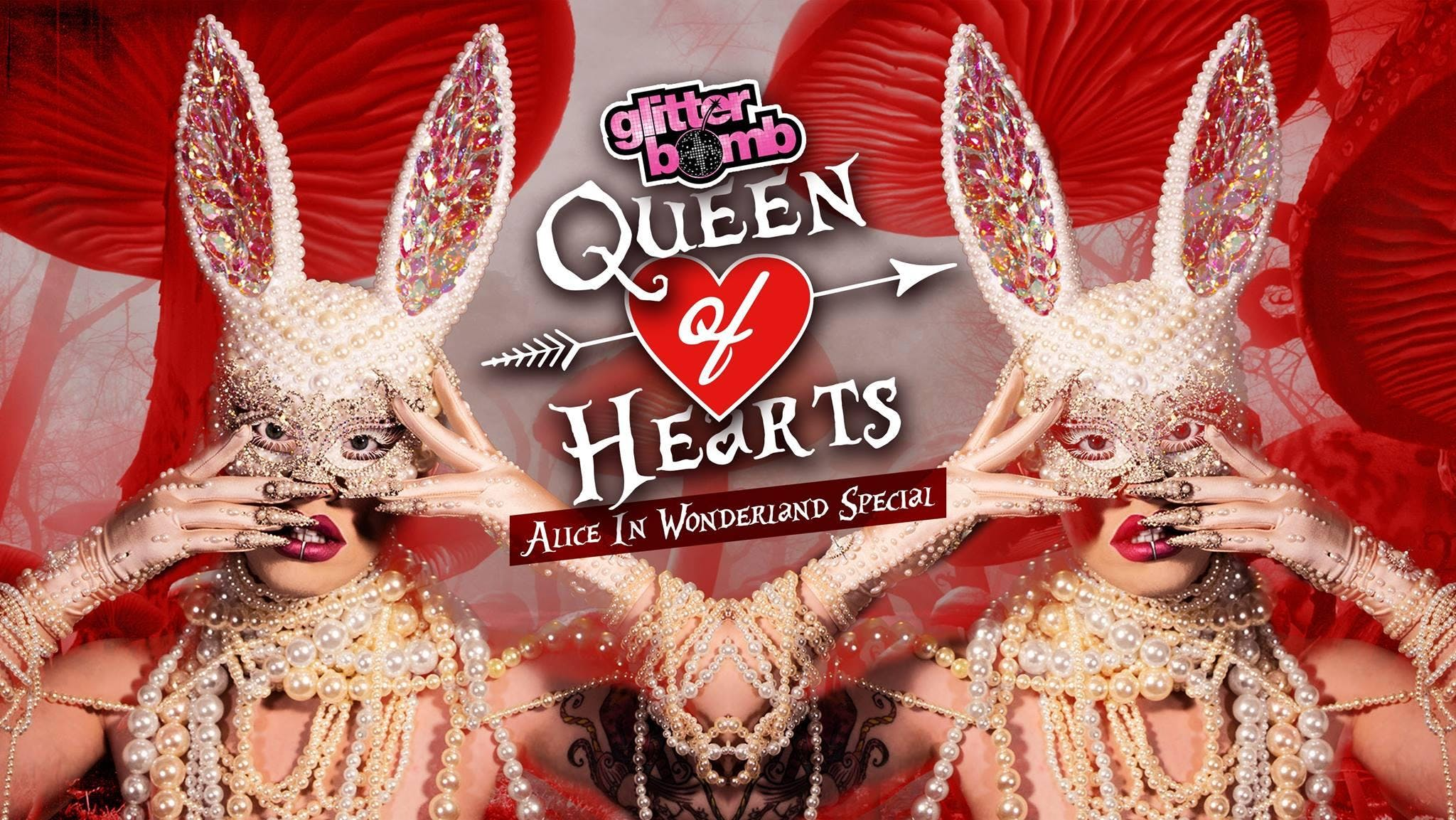Queen of Hearts / Glitterbomb Cambridge