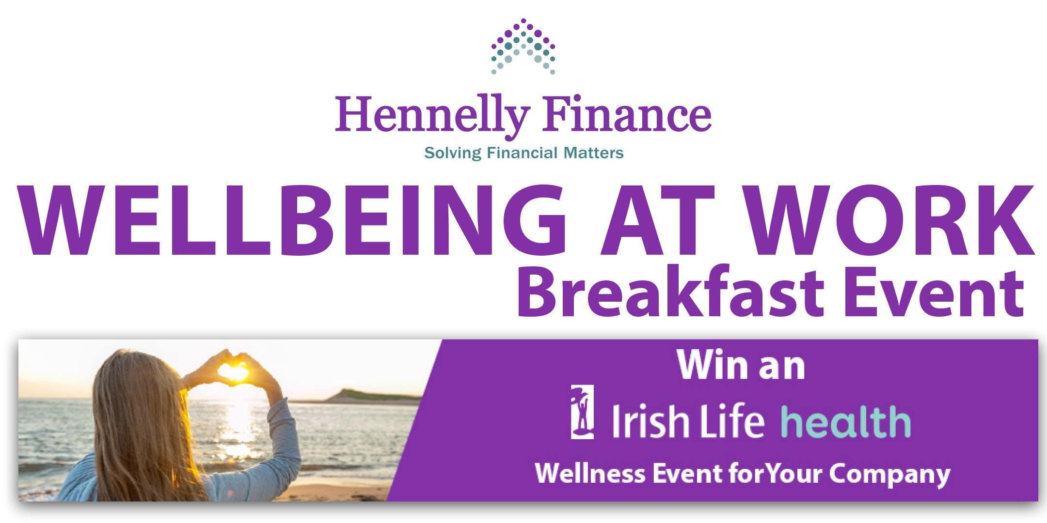 The Wellbeing at Work Breakfast Event
