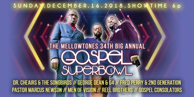 The Mellowtones 34th Big Annual Gospel Superbowl