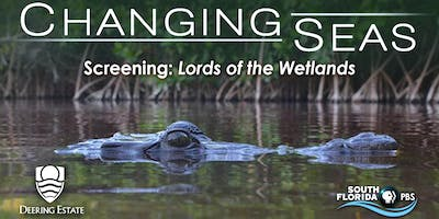 Screening of Lords of the Wetlands
