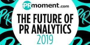 The Future of PR Analytics 2019