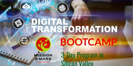 Digital Transformation Bootcamp (3-Day Program in Silicon Valley) tickets