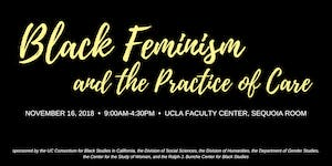Black Feminism & the Practice of Care