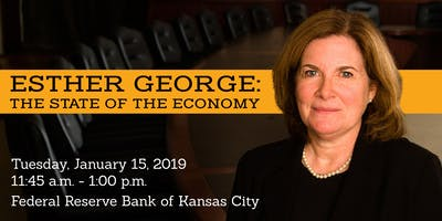 Esther George: The State of the Economy