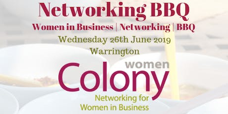 Colony Women in Business - Networking BBQ - 26 June 2019 tickets