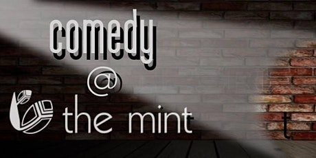 Comedy Night @ the Mint tickets