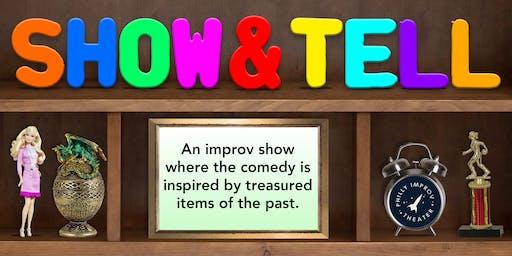 Improv Comedy: Show & Tell