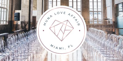 2019 Muna Love Affair - Miami, FL