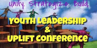 4th Annual Youth Leadership & Uplift Conference