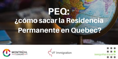 PEQ: ¿cómo sacar la Residencia Permanente en Quebec?