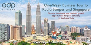 One-Week Business Tour to Kuala Lumpur and Singapore