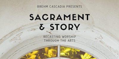 Sacrament & Story