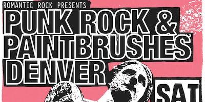 PUNK ROCK & PAINTBRUSHES DENVER