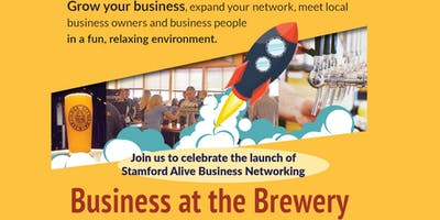 """Stamford  Alive and Lock City Brewing present \""""Business at the Brewery\"""""""