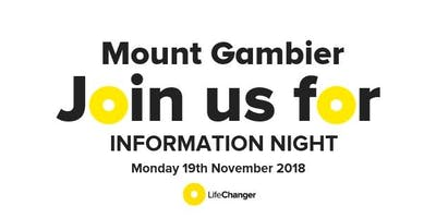 LifeChanger Information Night in Mount Gambier