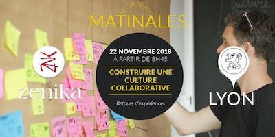 "Matinale Lyon 22/11/18 \""Construire une culture collaborative\"""