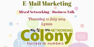 Colony Business Networking + Talk on 'E-mail Marketing' - 11 July 2019