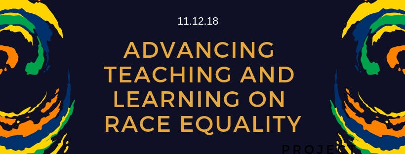 Advancing teaching and learning on Race