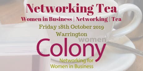 Colony Women in Business - Networking Tea - 18 October 2019 tickets