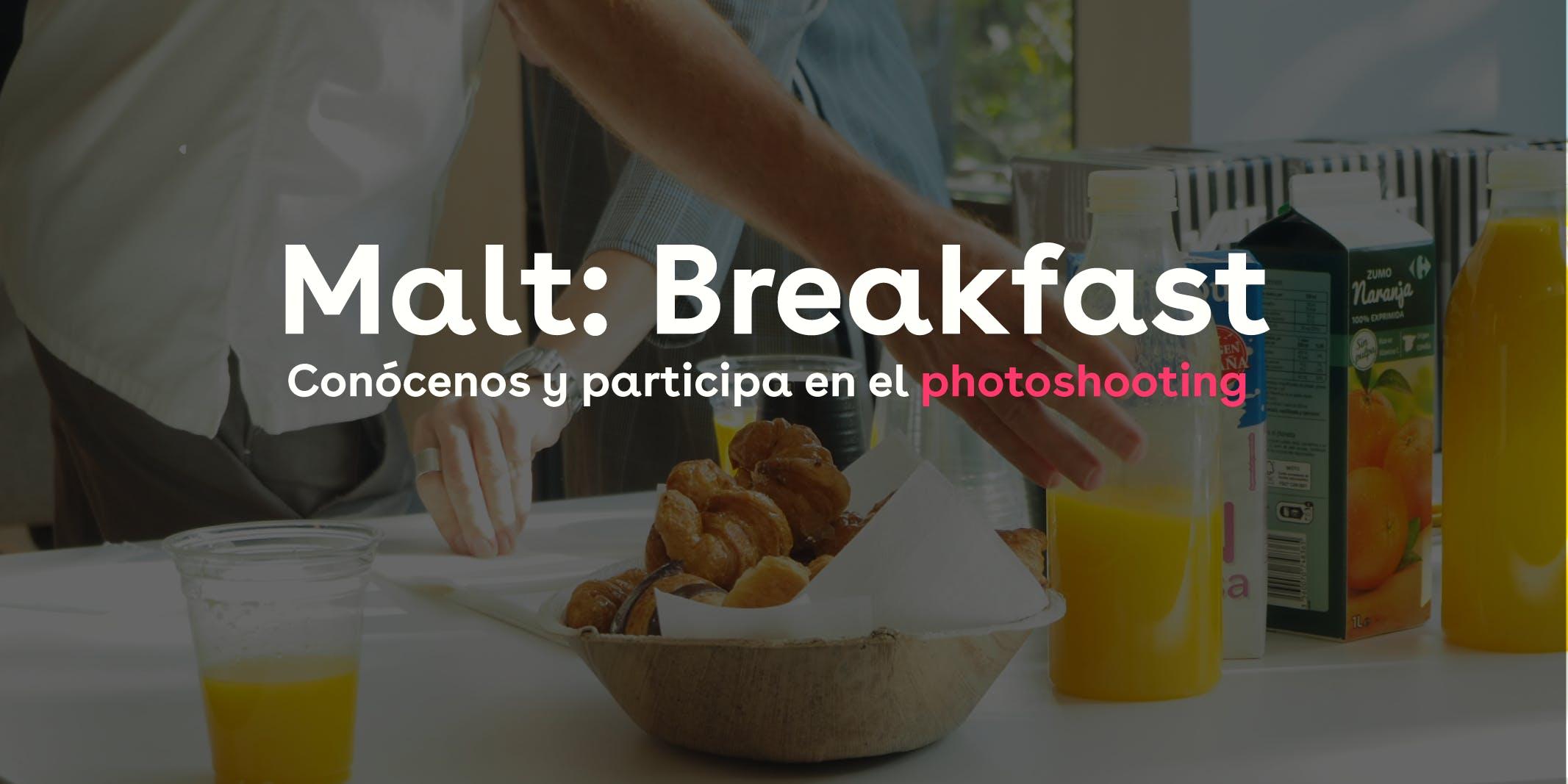 Malt : Breakfast en Impact Hub Barceló