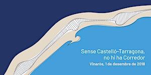 Sense Castelló-Tarragona, no hi ha corredor