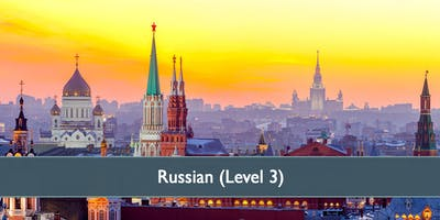 Russian (Level 3) - January 2019