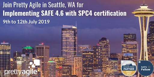 Implementing SAFe 4.6 with SAFe Program Consultant (SPC4) certification - Seattle, WA