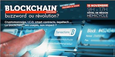 Colloque Blockchain, Buzzword ou Révolution ?