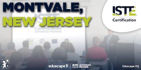 ISTE Certification - Montvale, NJ tickets