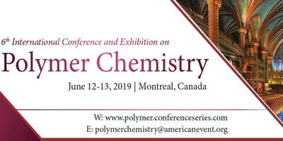 6th International Conference and Exhibition on Polymer Chemistry