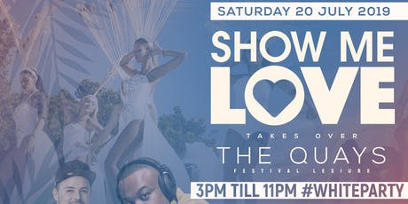 20th JULY '19 WHITE PARTY!! @ The Quays Festival Leisure Park tickets