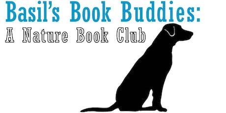 Basil's Book Buddies: A Nature Book Club tickets