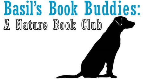 Basil's Book Buddies: A Nature Book Club