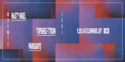 Muévete Jevi w/ Nasty Nigel, Topshelf Tyson, and Pariguayo @ Elsewhere Loft