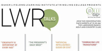 "LWR TALKS: OLLI at Ringling College Speaker Series, ""Creativity is Important at Every Age"""