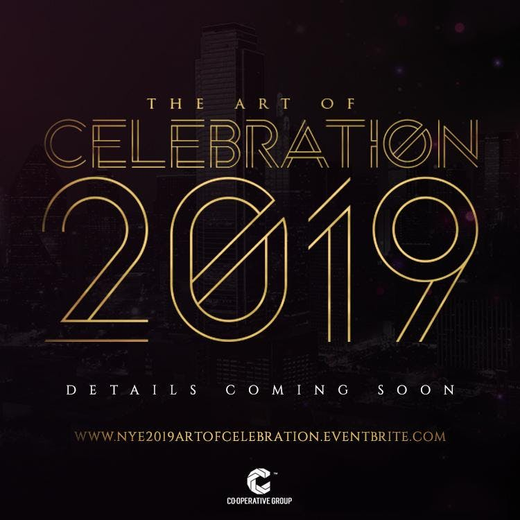 NYE 2019 - The Art Of Celebration @ Fashion G