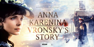 Anna Karenina. Vronsky's Story. (Анна Каренина. История Вронского.)
