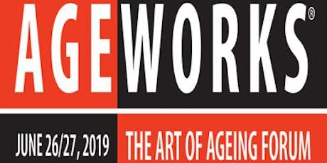 AGEWORKS® - The Art of Ageing Forum tickets