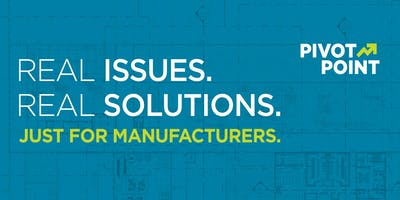 PivotPoint: Real solutions for manufacturers